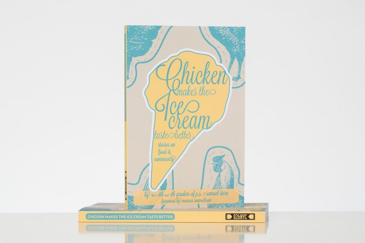Chicken Makes the Ice Cream Taste Better